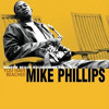 Mike Phillips - When It Comes to Lovin' Me