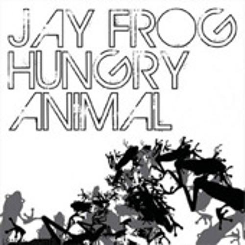 Jay Frog - Hungry Animal (Radio Edit)