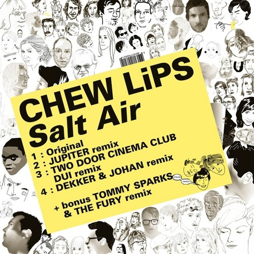 Chew Lips - Salt Air (Plastician Remix)