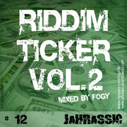 Jahrassic - Riddim Ticker Vol. 2