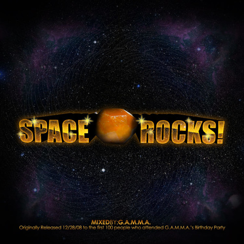 Space Rocks! mixed by G.A.M.M.A.