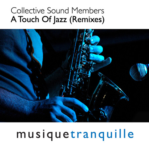 Collective Sound Members - A Touch of Jazz (DJazz Remix) - [ 432 Pitched]