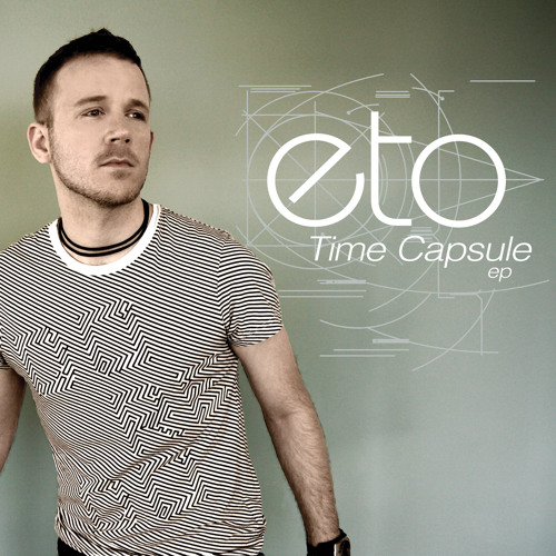 "eto - Time Is A River (taken from the ""Time Capsule EP"")"