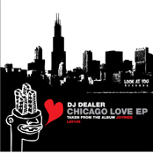 DJ Dealer - Chicago Love (Lewis Ferrier Remix)