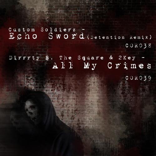 """Custom Soldierz - """"Echo Sword"""" (Detention Remix)"""