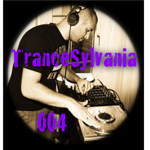 TranceSylvania Episode 004 [Trancecast Mixed By Alpha-Dog]