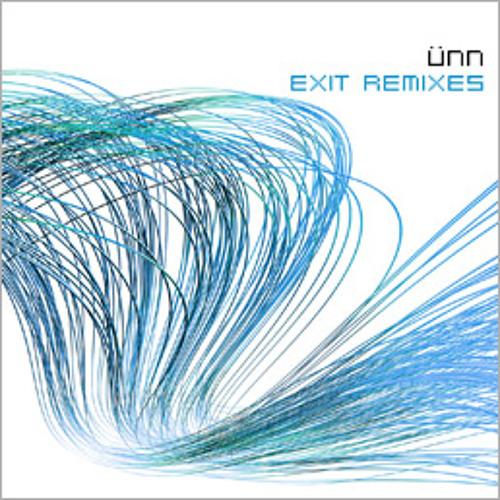 üNN - Exit Remixes (Album Preview ©2008)