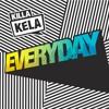 Killa Kela - Everyday (Jakwob Remix)