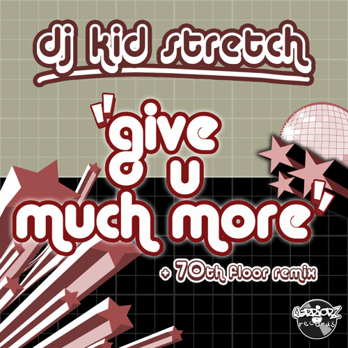 Give You Much More