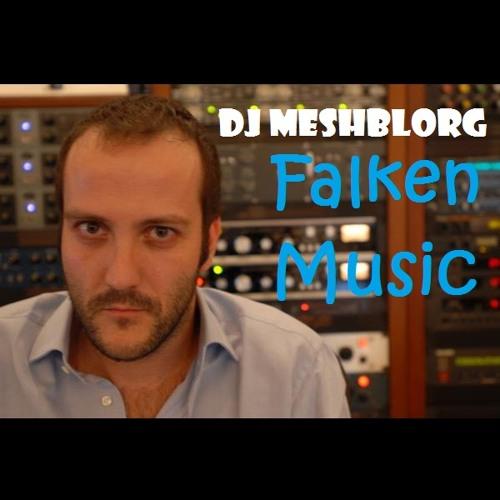 DJ Meshblorg - Falken Music