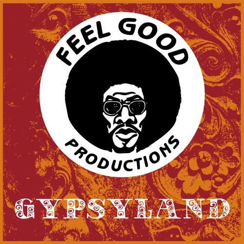 Feel Good Productions - Gypsyland