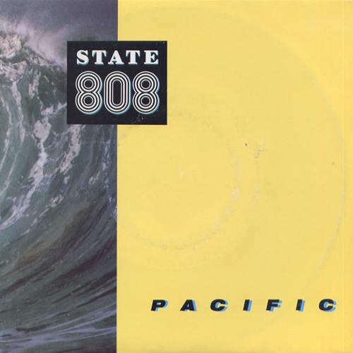 808 State State - Pacific State (Stuart King Remix)