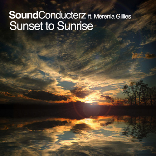Sound Conducterz ft. Merenia - Sunrise to sunset (Demo)