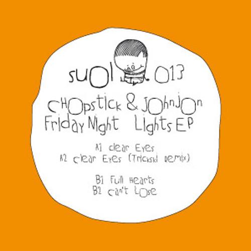 Chopstick & Johnjon - Clear Eyes (Trickski Remix)