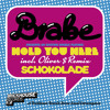 Brabe – Hold you here (Oliver $ Mix)