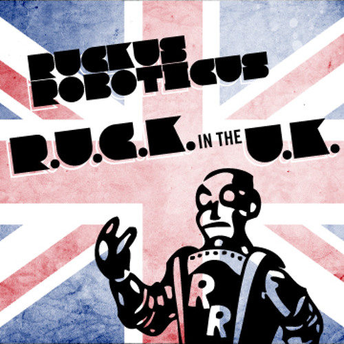 R.U.C.K. In The U.K. - UK TOUR DJ MIX