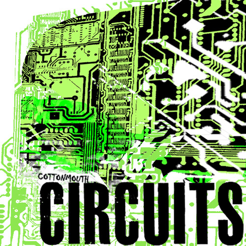 Cottonmouth - Circuits !!!FREE DOWNLOAD!!!