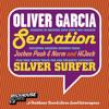 Oliver Garcia – Sensation (HiJack Remix)