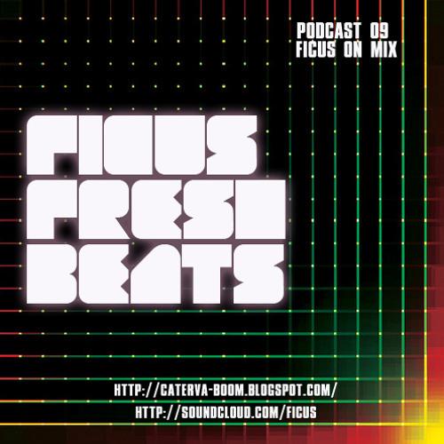 FICUS Fresh Beats Podcast 09