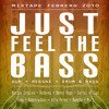 Download Ras Aderz - JUST FEEL THE BASS I Mixtape Febrero 2010 Mp3