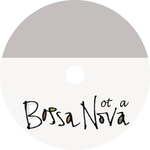 Not A Bossa Nova