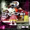 Kaysh-Only Child (Dj Zya Remix)