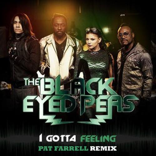 Black Eyed Peas - I Gotta Feeling (Pat Farrell Remix)