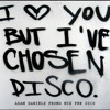 AdamDaniels: I love you but I've chosen Disco