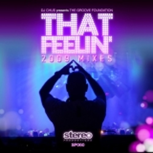 "Dj Chus present Groove Fondation ""That Feeling"" Teo Moss, Ben Manson & Daniel shems 2010 remix"