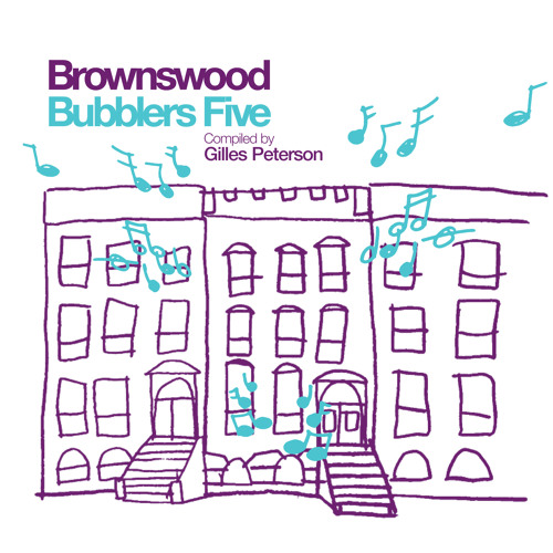 Trilogy - Brother Don't Cry - Brownswood Bubblers Five