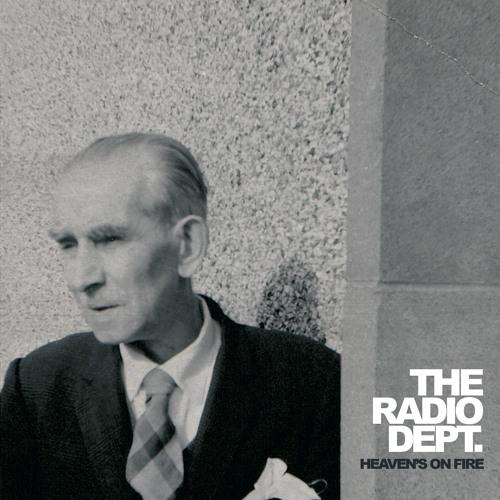 The Radio Dept. - Heaven's On Fire