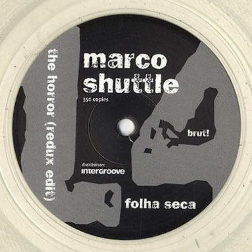 Marco Shuttle - The Horror (Redux edit) [brut! 14]