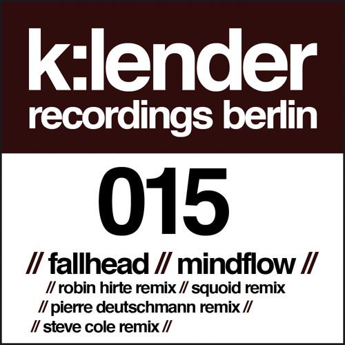 kld015 3.Fallhead / Mindflow / Squoid RmX