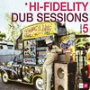 (Hi-Fidelity Dub Sessions 5) Butch Cassidy Sound System - Brothers and Sisters (The Original Dub)