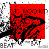 The Noo Kid - Beat The Bat mixtape