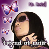"""Christian Rap/Gospel Rap - Mz. Roshell's debut album, """"Friend of Mine,"""" is sure to keep you MOVING!"""