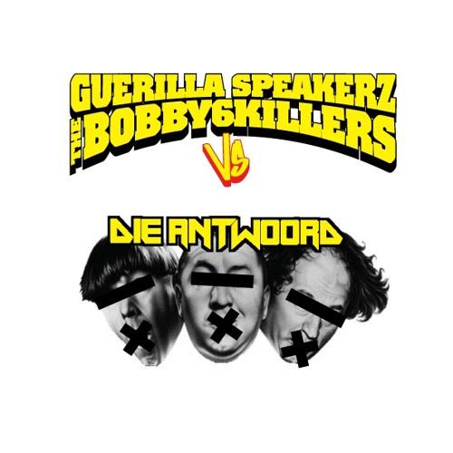 Die Antwoord - Beat Boy (The Bobby6Killers & Guerilla Speakerz Remix)