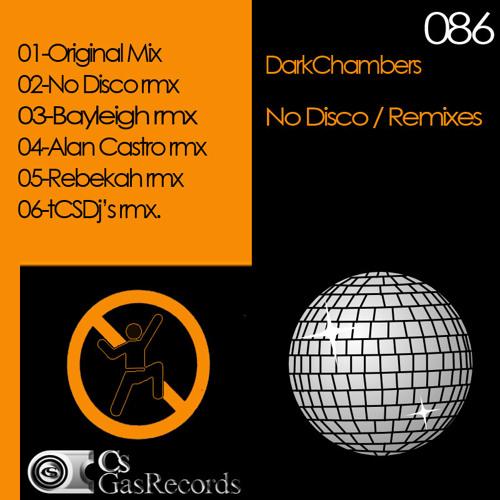 No Disco - DarkChambers thik mix