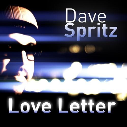 Dave Spritz - Love Letter ||KΔRMICSOUNDS||