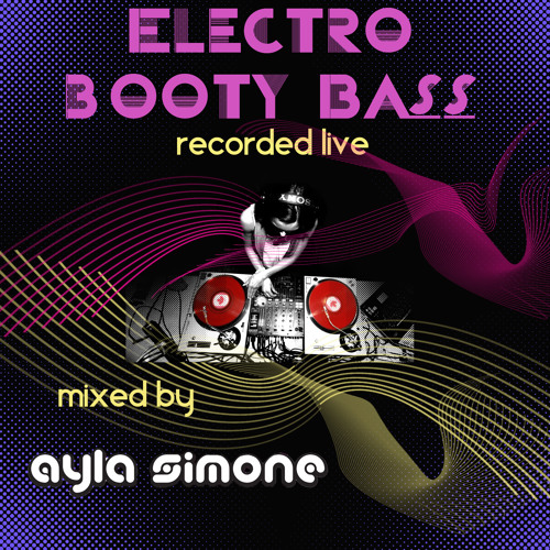Electro Booty Bass - Live Mix