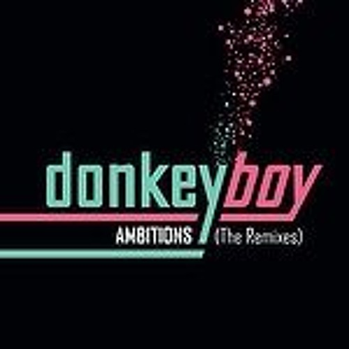 Donkeyboy - Ambitions (Tora Vinter Northern Light Version)