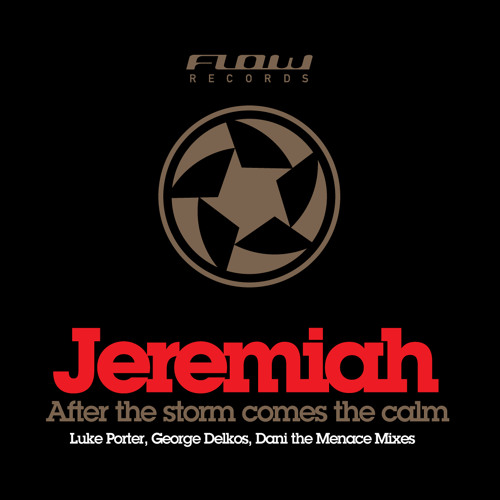 Jeremiah - After The Storm Comes The Calm (Luke Porter Remix) - CLIP