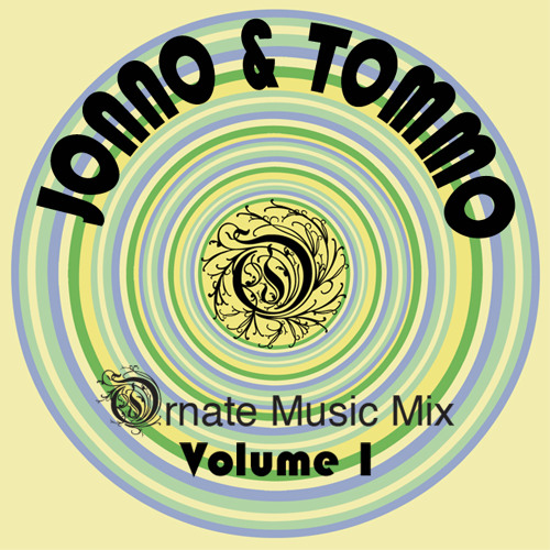 JONNO & TOMMO - Ornate Music Mix - Volume 1