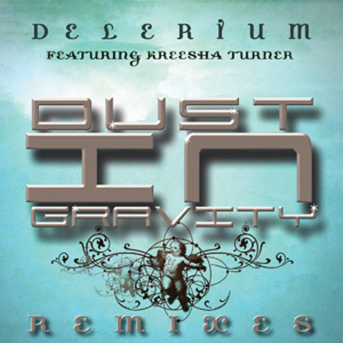 Delerium - Dust In Gravity (Sultan And Ned Shepard Remix)