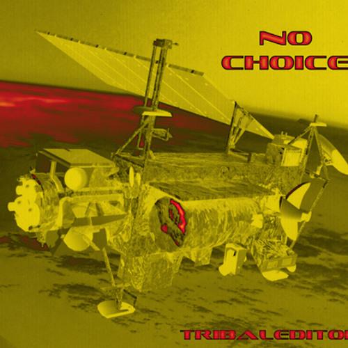 Tribaleditor - You have no choice