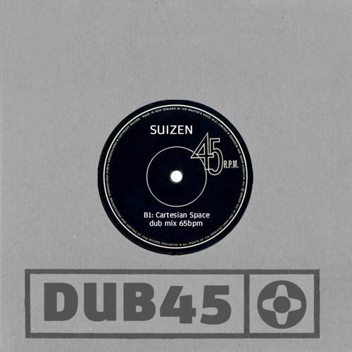 SUIZEN - CARTESIAN SPACE DUB MIX