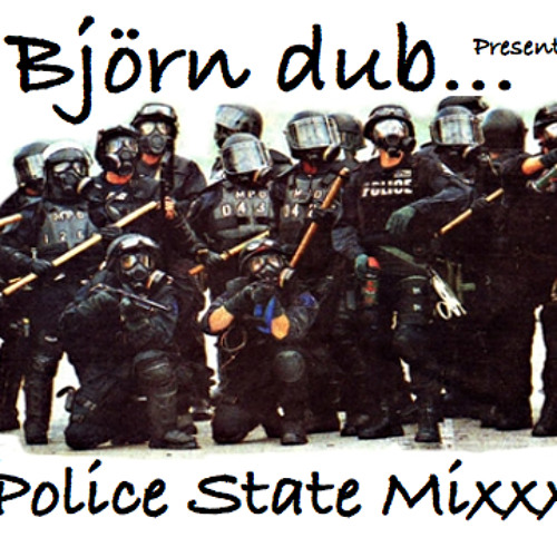 The Police State Mixxx