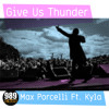 Max Porcelli Ft. Kyla - Give Us Thunder (Electro Mix) [989Records]