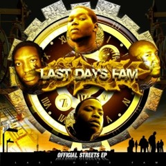 Last Days Fam - Time (Produced by LandmarQ)