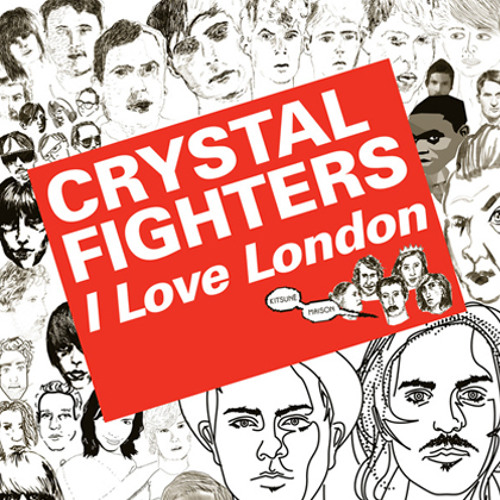 I Love London (Snitch Remix) - Crystal Fighters